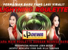 Lightning Roulette dari JPDewa Permainan baru yang lagi VIRAL !!