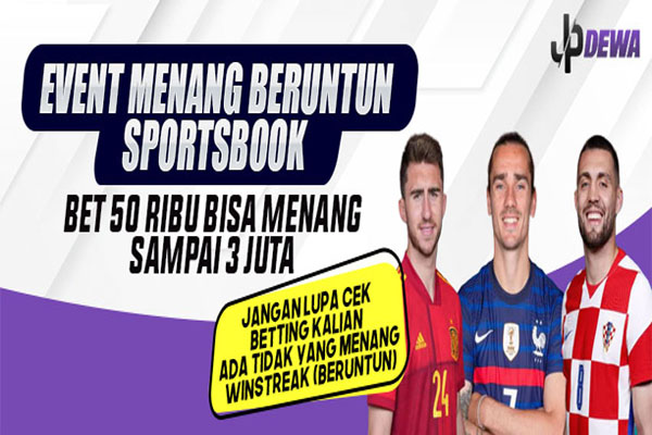 Event Winstreak (menang beruntun) Sportsbook